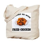 Comfort Fried Chicken Tote Bag