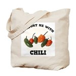 Comfort Chili Tote Bag