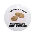 Comfort Chocolate Chip Cookies Ornament