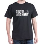 Shut Up And Archery T-Shirt
