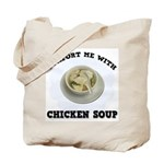 Comfort Chicken Soup Tote Bag
