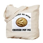 Comfort Chicken Pot Pie Tote Bag