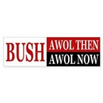 Bush: AWOL then, AWOL now (sticker)
