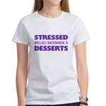 Stressed Desserts Women's T-Shirt