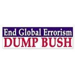 End Global Errorism: Dump Bush (sticker)