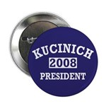 Kucinich for President in 2008 Button
