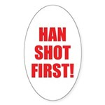 Stop with the revisionist movie making! Han shot first!