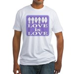 Love is Love Fitted T-Shirt