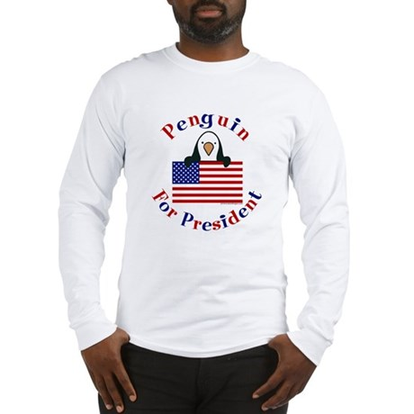 Penguin for President Long Sleeve T-Shirt