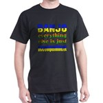Banjo everything else is just accompa T-Shirt