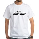 Got Matzo? T-Shirt