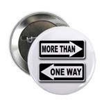 More Than One Way (Metal Pinback Button)