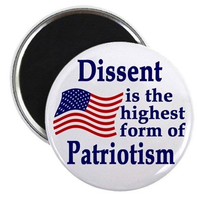 Dissent is the Highest Patriotism