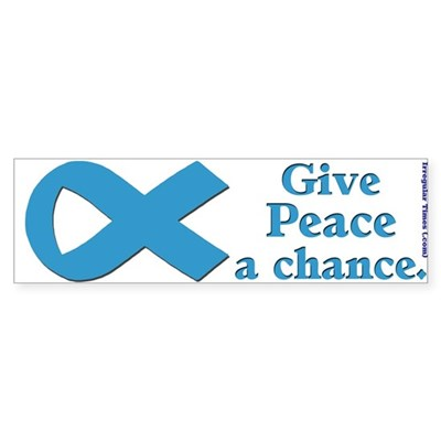 Give Peace a Chance Ribbon Bumper Sticker