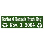 National Recycle Bush Day (sticker)