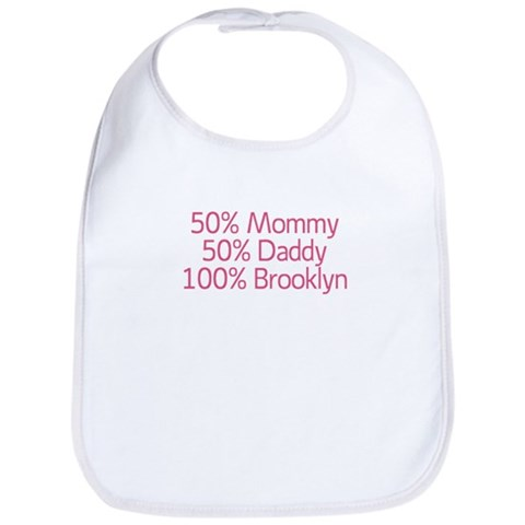 100 Brooklyn  Funny Bib by CafePress