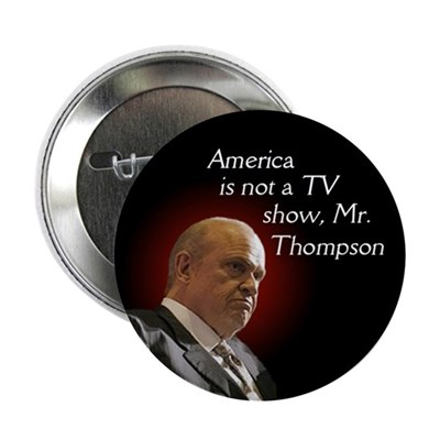 TV Show Fred Thompson Button