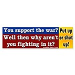 So you support the war bumper sticker