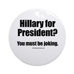 Hillary? You must be joking