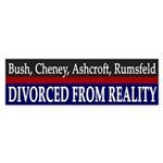 Bush Divorced from Reality bumper sticker