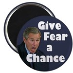 Give Fear a Chance Magnet
