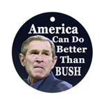 America: Better Than Bush ornament