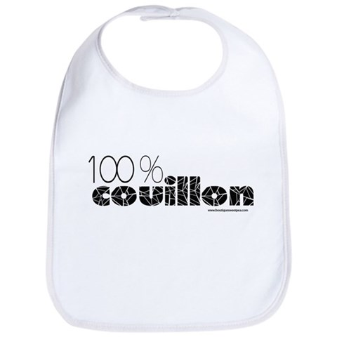 100 Couillon  Humor Bib by CafePress