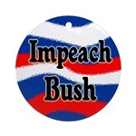 Impeach Bush (Christmas Tree Ornament)