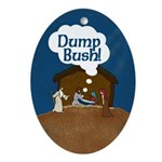 "Jesus Says ""Dump Bush!"" Ornament (Oval)"