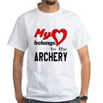 My Heart Belongs To The Archery White T-Shirt