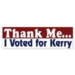 Thank Me / I Voted For Kerry (car sticker)