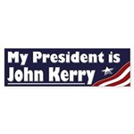 My President is John Kerry (bumper sticker)