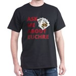 Ask Me About Euchre T-Shirt