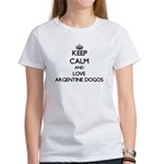 Keep calm and love Argentine Dogos T-Shirt