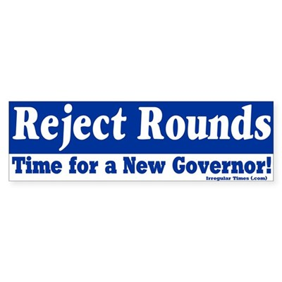 Reject Rounds Bumper Sticker