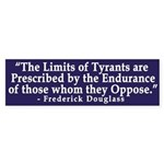 The Limits of Tyrants (bumper sticker)