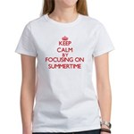 Keep Calm by focusing on Summertime T-Shirt