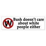 Bush Doesn't Care (bumper sticker)