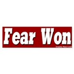 Fear Won Bumper Sticker