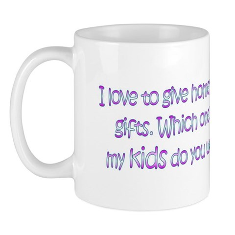 Homemade Gifts Funny Mug by CafePress