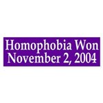 Homophobia Won 2004 (bumper sticker)