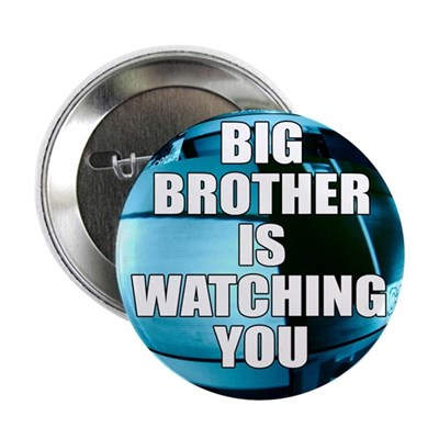 Big Brother Is Watching You (button)