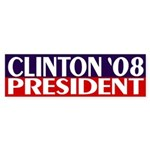 Clinton President 2008 (bumper sticker)
