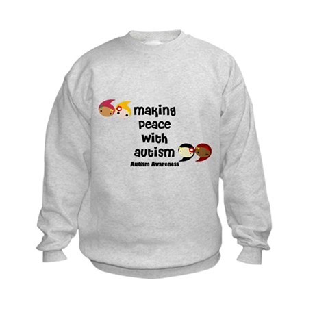 Autism Making Peace ... Kids Sweatshirt