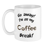 Go Away Coffee Break Mug