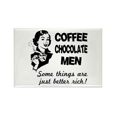 Coffee, Chocolate, Men Magnet