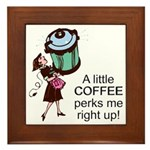 Coffee Perks Me Up Plaque