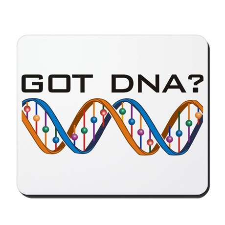 Got DNA? Mousepad