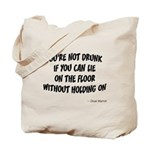 Not Drunk Quote Tote Bag