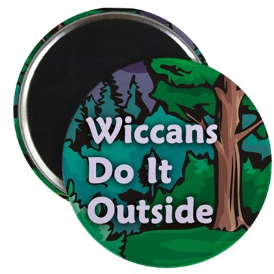 Wiccans Do It Outside